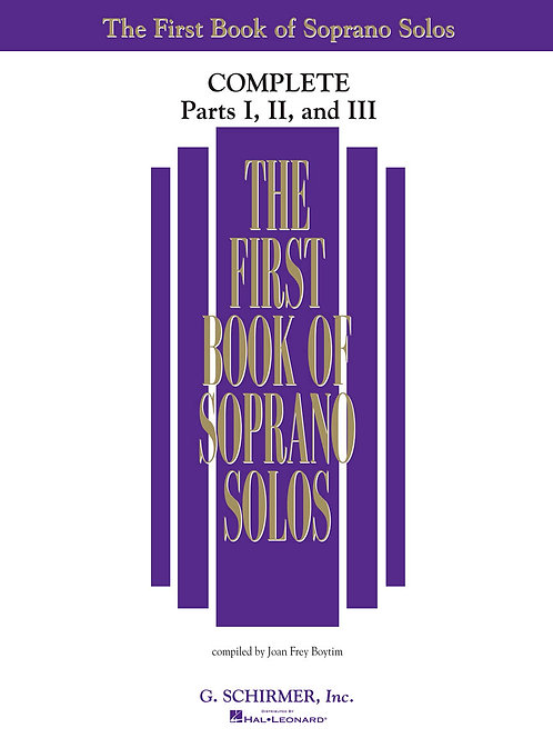 The First Book of Soprano Solos, Parts 1, 2, and 3
