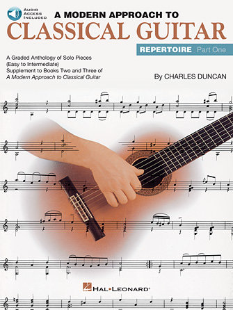 A Modern Approach to Classical Guitar Repertoire: Part One (Audio Access Incl.)