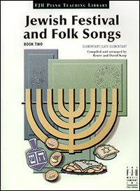 Jewish Festival and Folk Songs, Book Two