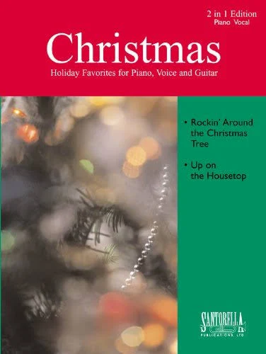 Christmas Holiday Favorites for Piano, Voice, Guitar