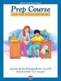 Alfred's Basic Prep Course, Activity & Ear Training Book, Level E