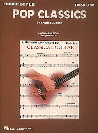 A Modern Approach to Classical Guitar Finger Style Pop Classics Book One