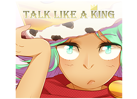 Talk Like a King - Game Download
