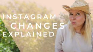 Instagram changes  explained for Entrepreneurs