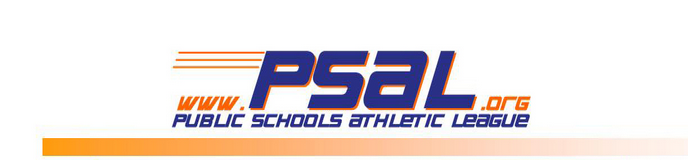 PSAL-PUBLIC SCHOOLS ATHLETIC LEAGUE