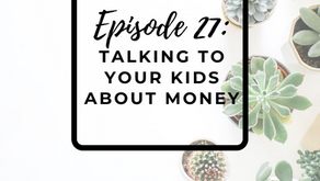 Episode 27: Talking to Your Kids About Money with Winnie Lau