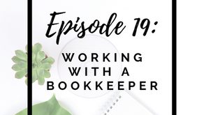 Episode 19: Working with a Bookkeeper