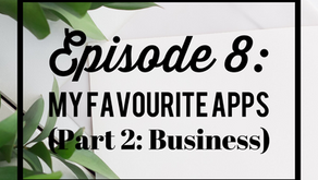 Episode 8: My Favourite Business Apps