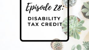 Episode 28: Disability Tax Credit