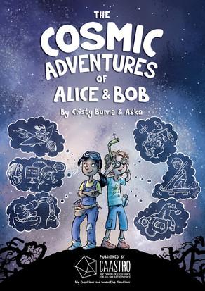 The Cosmic Adventures of Alice & Bob