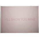 Ill_Show_You_Mine.png