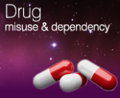 Drug misuse & dependency