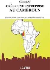 COMMENT CRÉER UNE AFFAIRE AU CAMEROUN