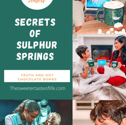 Secrets of Sulphur Springs Dropping Truth and Hot Chocolate Bombs