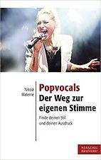 Popvocals - Der Weg zur eigenen Stimme von Nikola Materne, Gesangslehrerin, Gesangsuntrricht in Münster