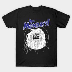 Woo Mondays! T-Shirt