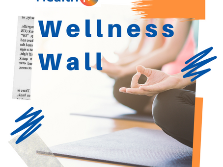 The Wellness Wall!