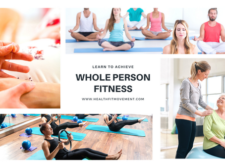 Whole Person Fitness-What Is It and Why You Should Be Doing It