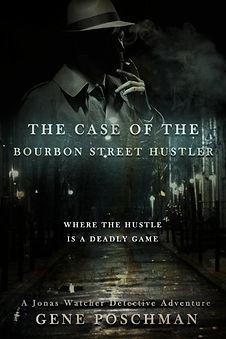 TheCaseOfTheBourbonStreetHustler.jpg