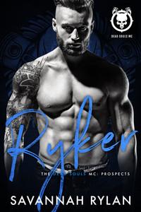 Ryker (The Dead Souls MC: Prospects #4)