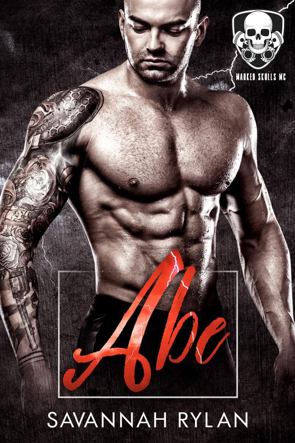Abe (Marked Skulls MC #3)