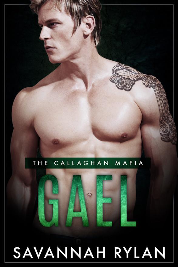 Gael (The Callagha Mafia #3)