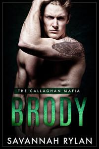 Brody (The Callaghan Mafia #2)