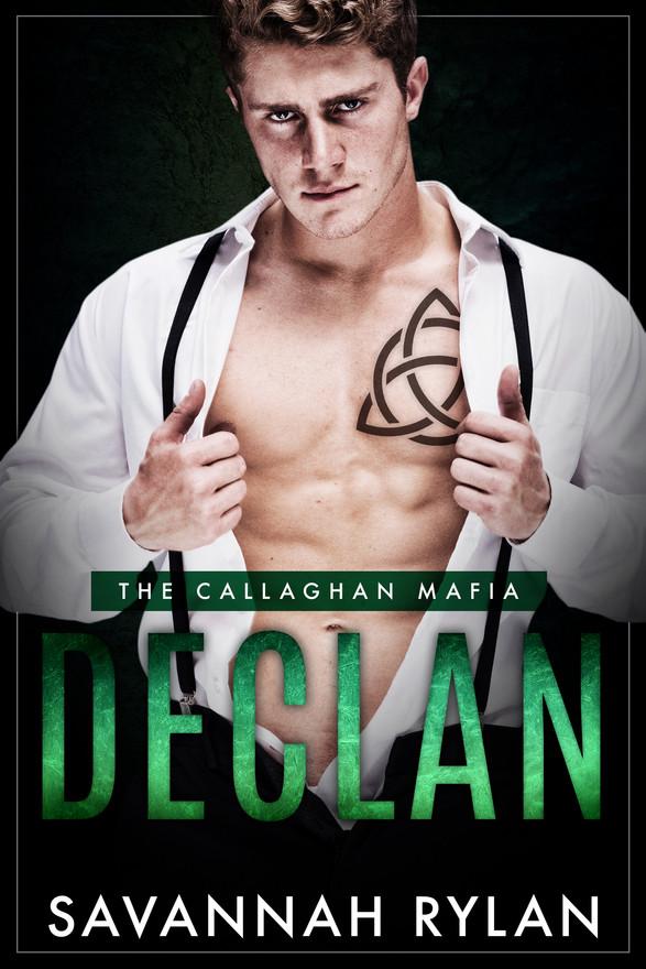 Declan (The Callaghan Mafia #1)
