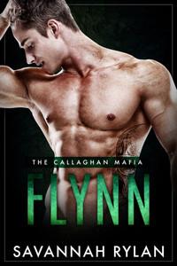 Flynn (The Callaghan Mafia #4)