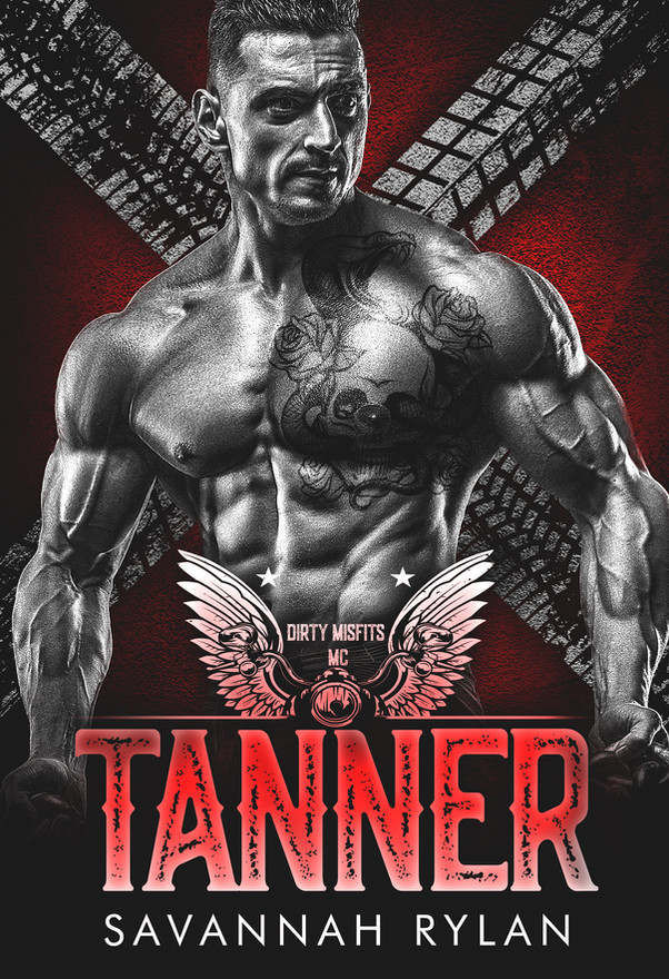 Tanner (Dirty Misfits MC #5)