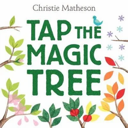 TAP THE MAGIC TREE (Hardback)