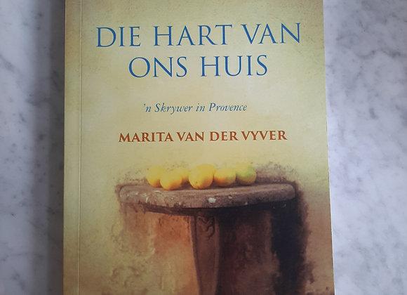 Die Hart Van Ons Huis - Marita van der Vyver