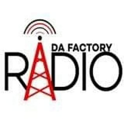 Da Factory Radio