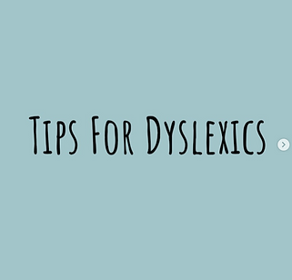 Tips for Dyslexics.jpg