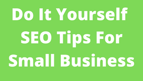 5 Do it yourself SEO tips for small Business April 2022