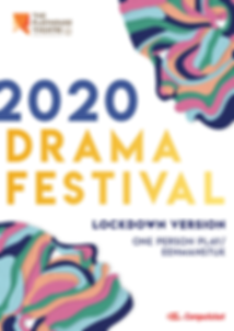 2020 Drama Festival - Lockdown Version