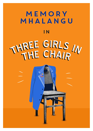 Three Girls in the Chair, with Memory Mhalangu