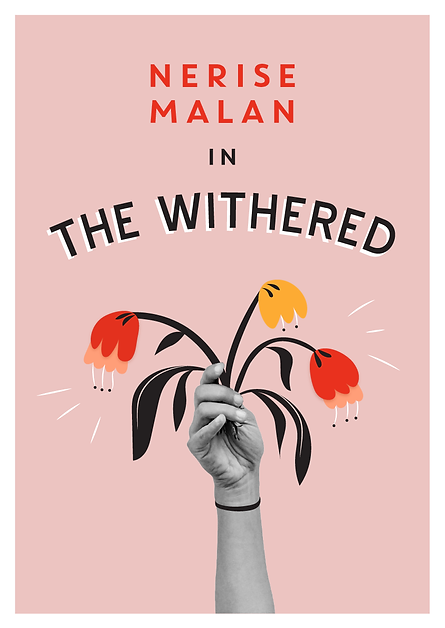 The Withered, with Nerise Malan