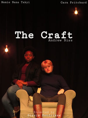 The Craft, with Meme Nana Takyi & Cara Pritchard