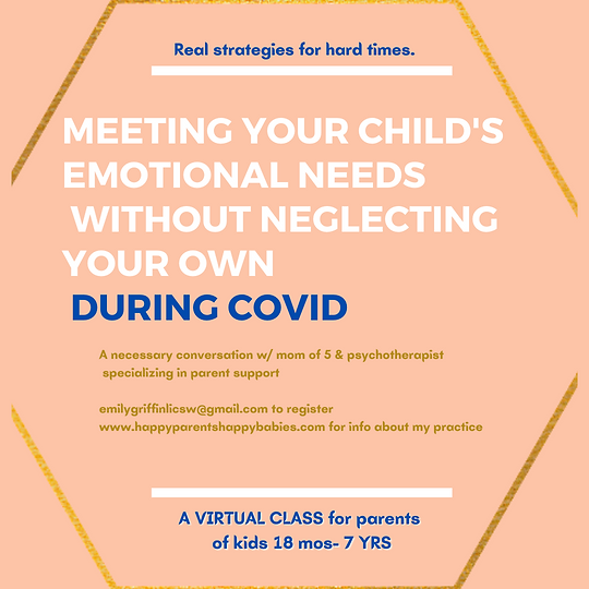 Meeting your child's emotional needs dur