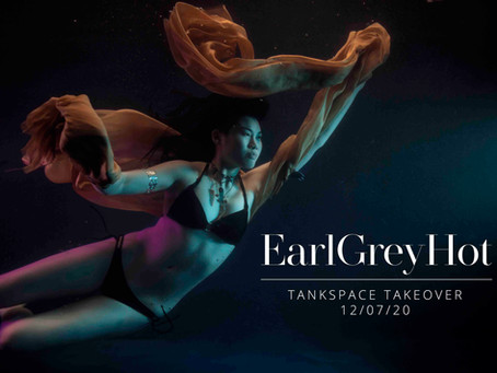 EarlGreyHot TankSpace Takeover - 12th July 2020