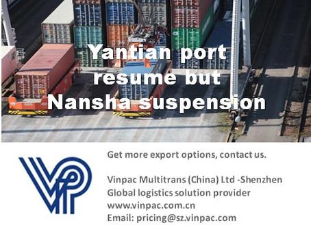 Yantian port resume but Nansha suspension