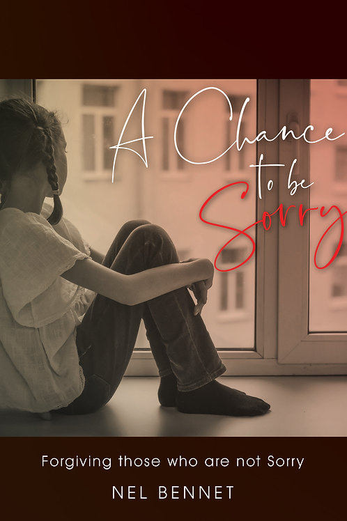 A Chance to be Sorry - Book by Nel Bennet