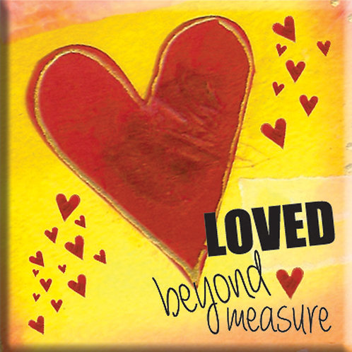 Loved Beyond Measure Christian Fridge Magnet