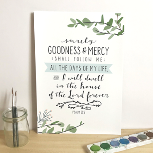Surely Goodness And Mercy A5 Christian Artwork Print