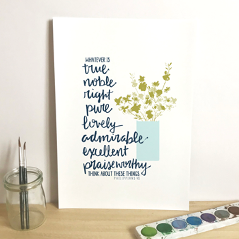 Whatever Is True And Noble A5 Christian Artwork Print