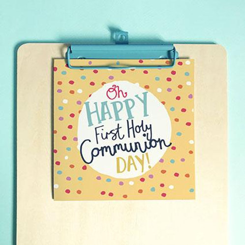 Oh Happy First Holy Communion Day! Christian Greetings Card