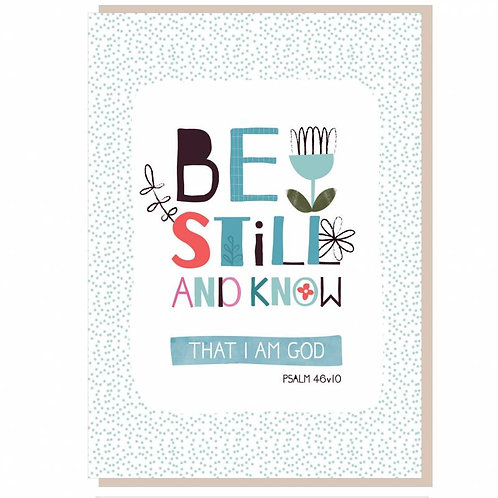 Be Still And Know Christian Greetings Card