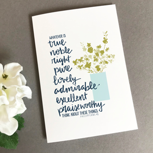 Whatever Is True And Noble Christian Greetings Card
