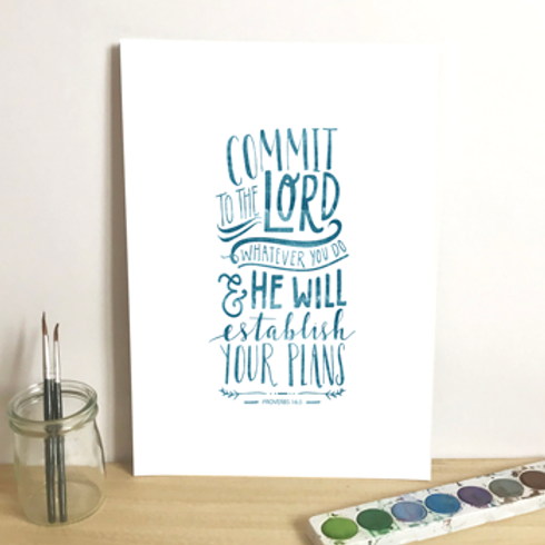 Commit To The Lord A5 Christian Artwork Print